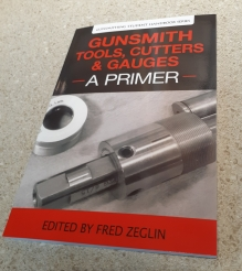 Gunsmithing Tools, Cutters & Gauges-A Primer