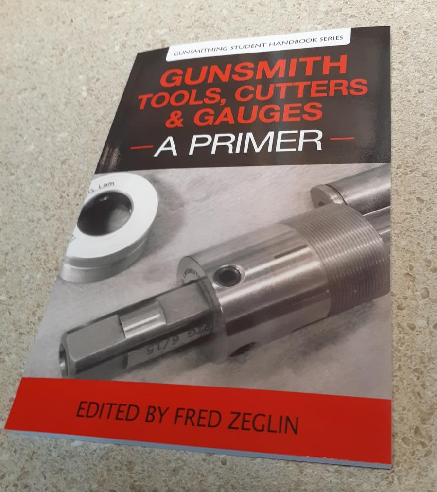Gunsmithing Tools, Cutters & Gauges-A Primer